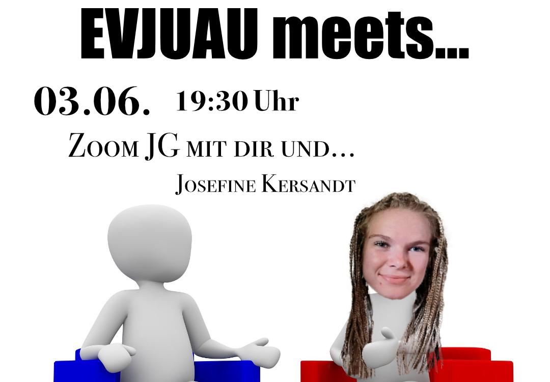 Zoom JG: EVJUAU meets…